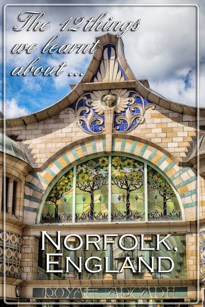 The 12 things we learnt about Norfolk, England