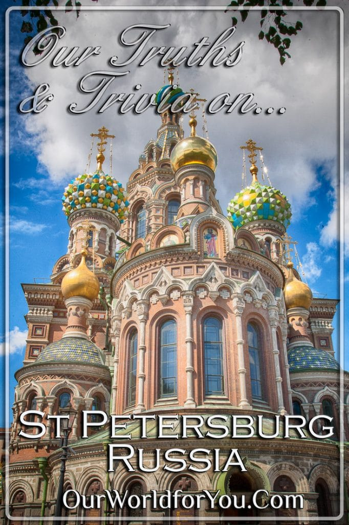 The Pin image of our post 'St Petersburg – The Truths & Trivia'