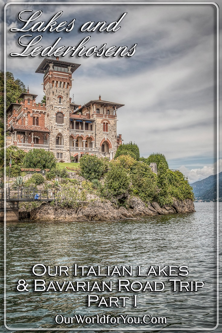 The Pin image for our post - 'Lakes and Lederhosens – Our Italian lakes and Bavarian Road Trip Part 1'