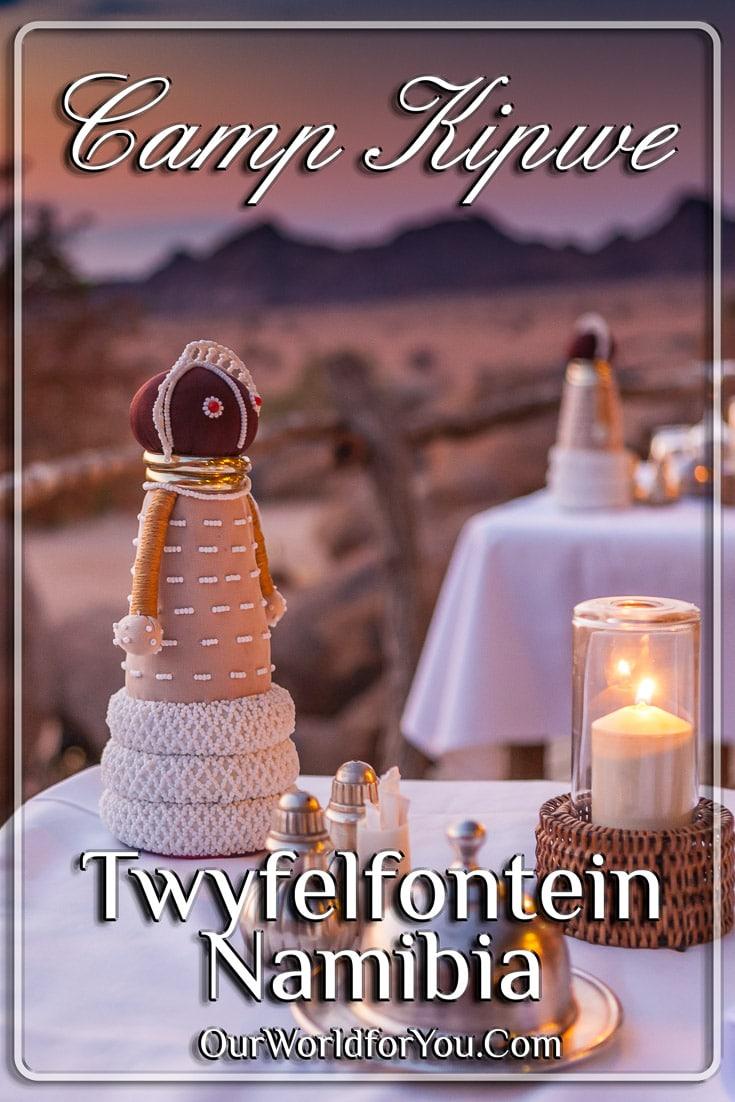 Camp Kipwe, Twyfelfontein, Namibia