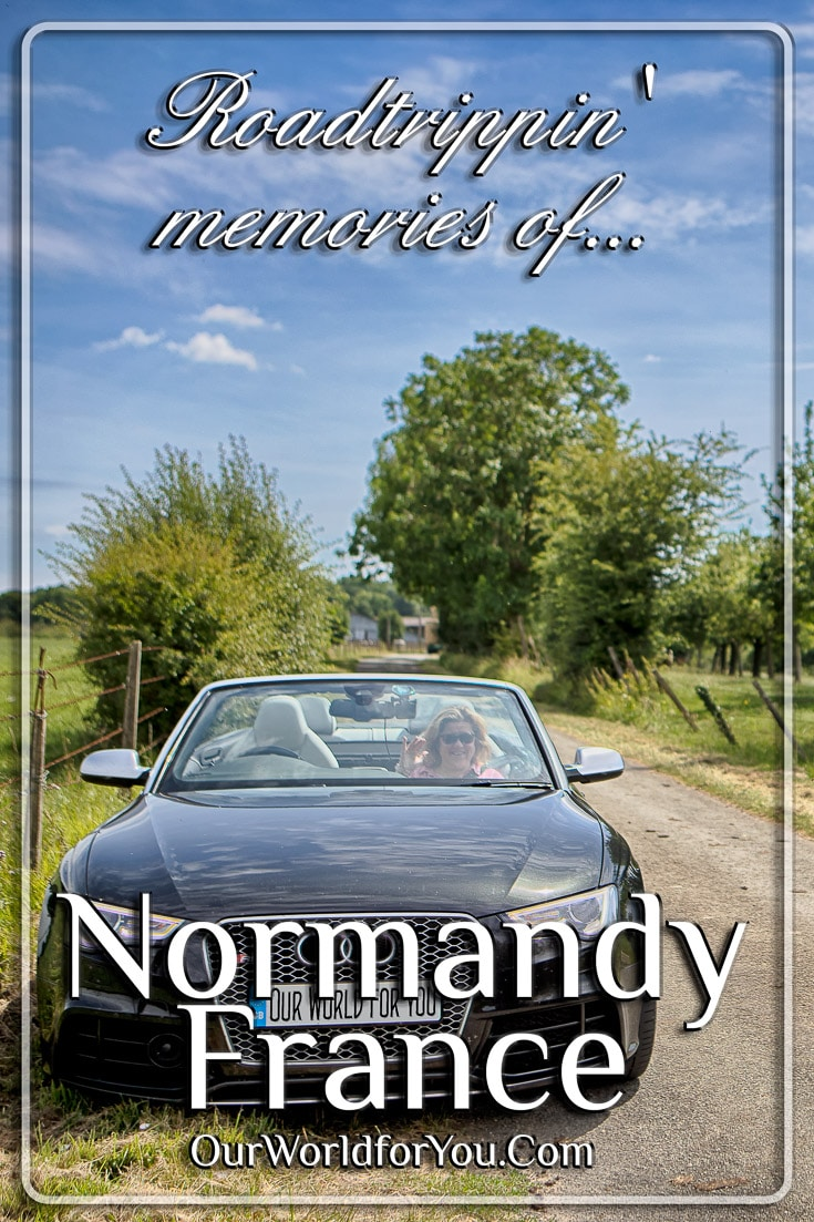 Roadtrippin' memories of Normandy, France