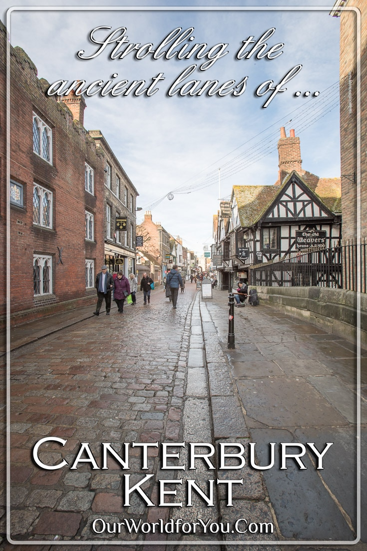 Strolling the ancient lanes of Canterbury, England