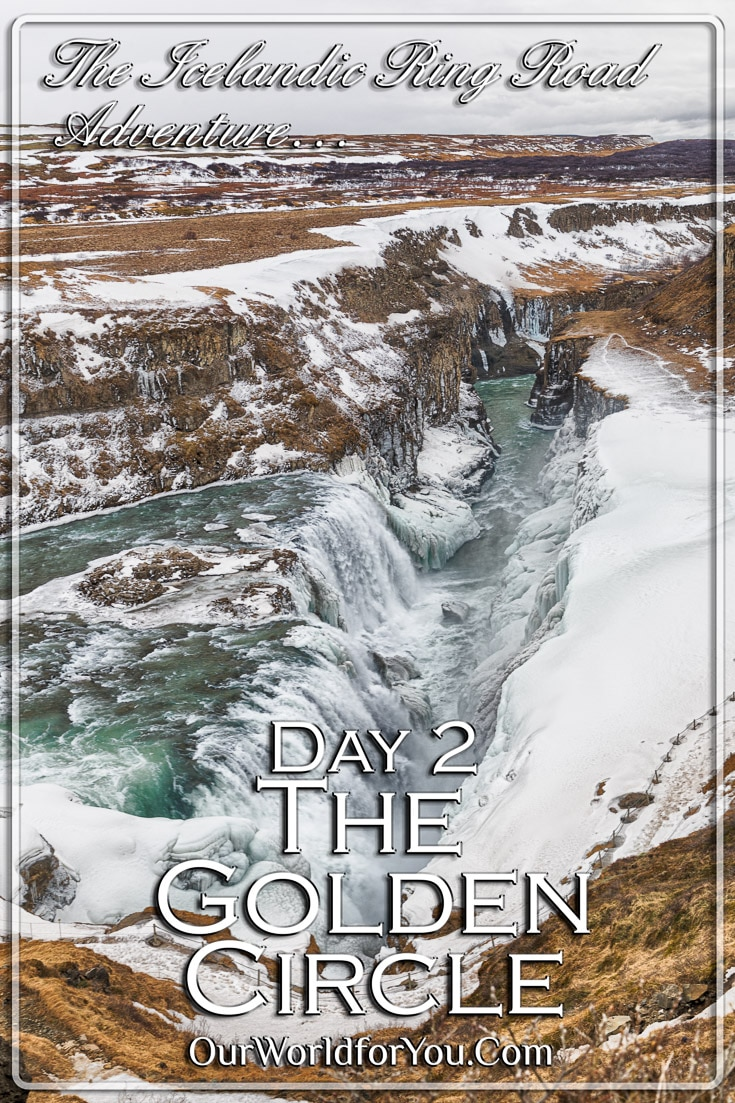 Iceland's Golden Circle and a little bit more