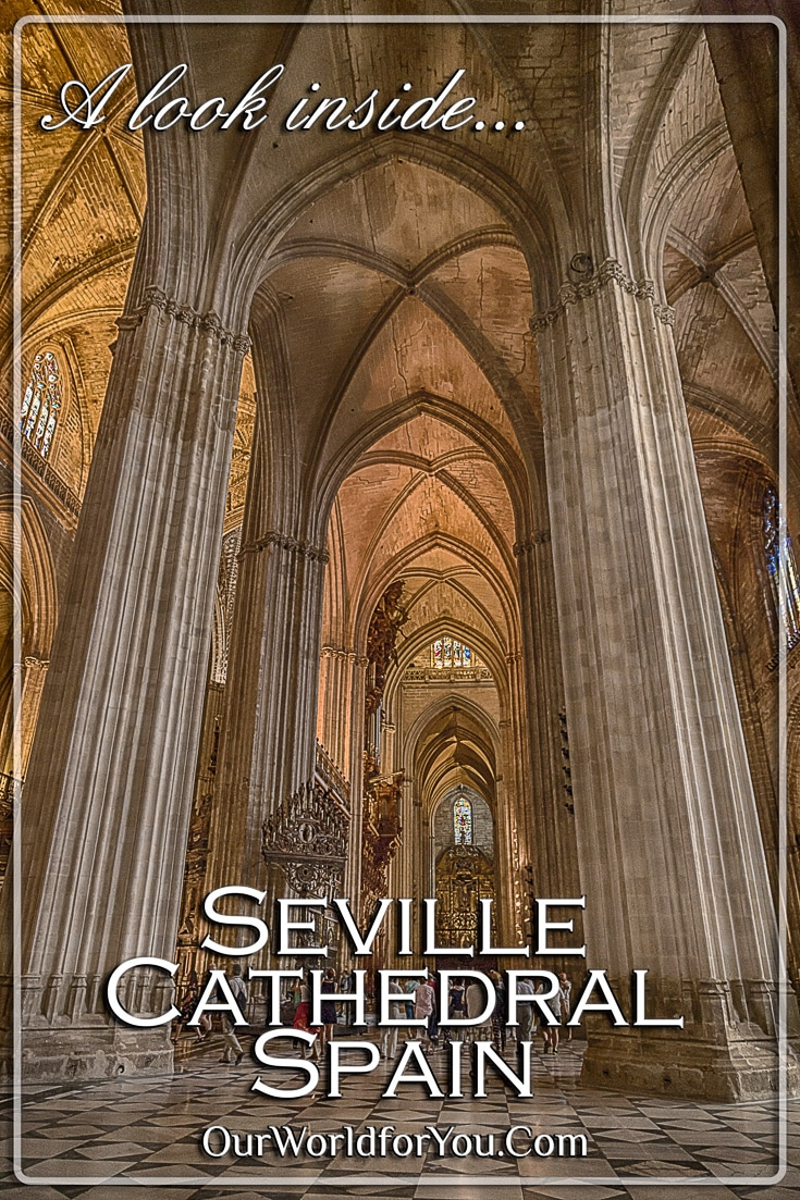 Seville's Gothic Cathedral, Spain