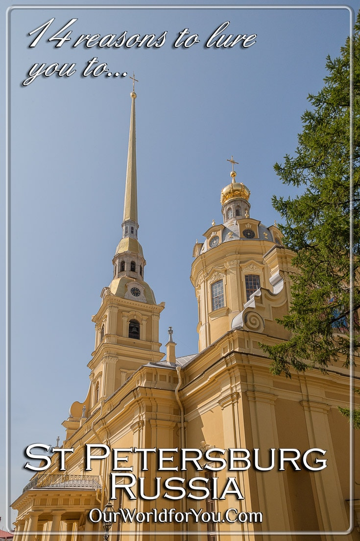 The Pin image for our post - '14 reasons to lure you to St Petersburg, Russia'