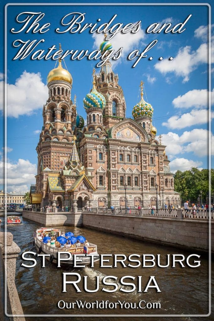 The pin image for our post - 'Bridges and Waterways of St Petersburg, Russia'
