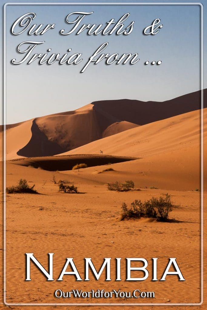 The pin image of our post - 'Namibia – Our Truths & Trivia'