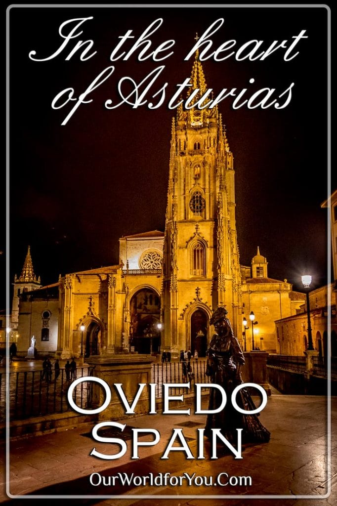 Oviedo, in the heart of Asturias, Spain