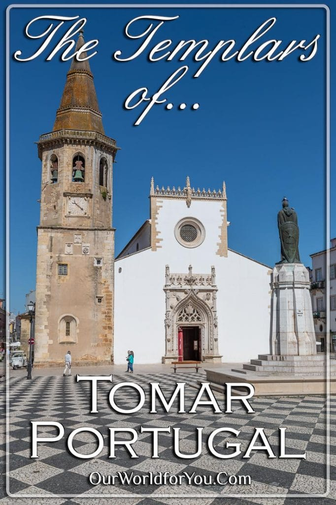 Templars of Tomar, Portugal