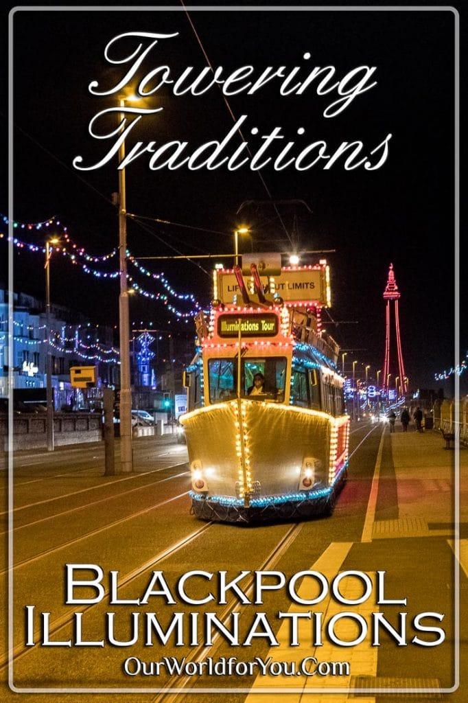 Towering Traditions, Blackpool Illuminations, Lancashire, England, UK