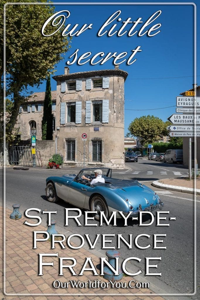 The Pin Image of our Post - 'Our little secret, Saint-Rémy-de-Provence, France'