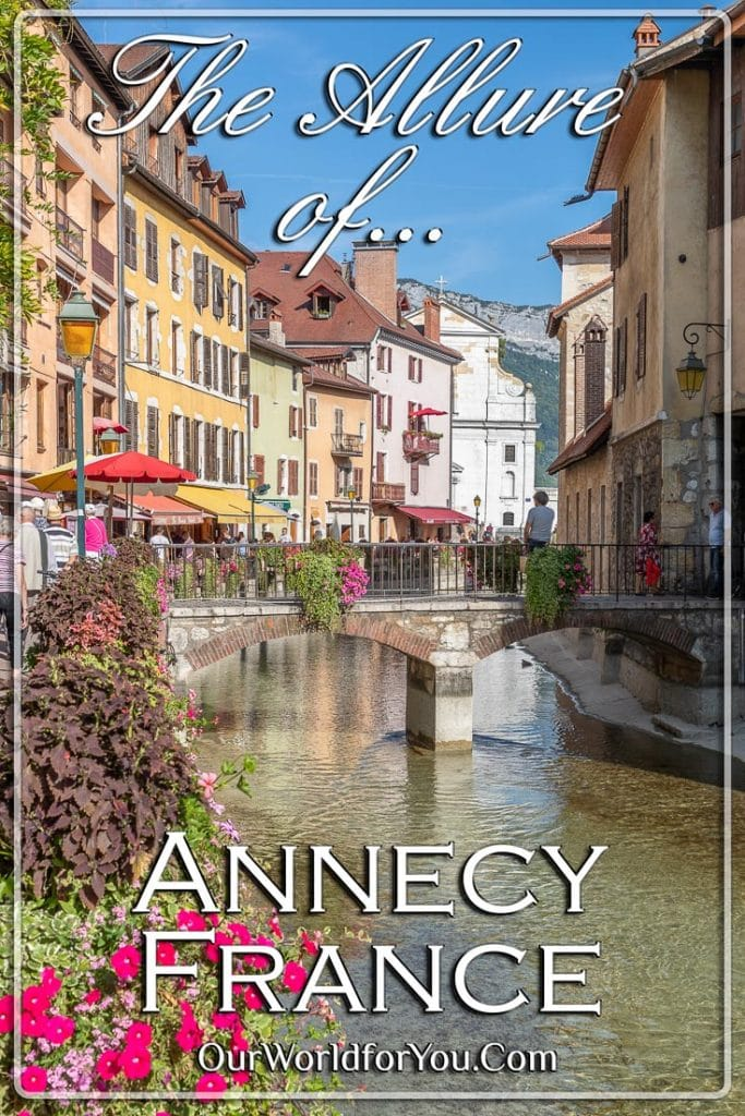 The Allure of Annecy, France