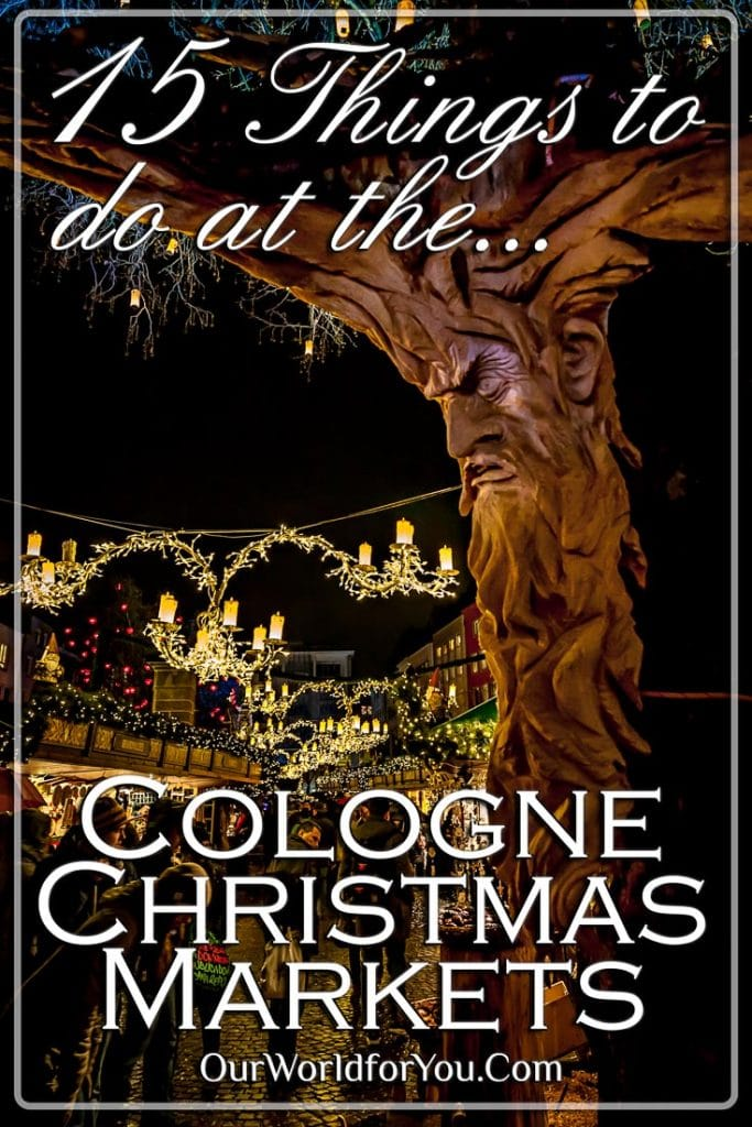 The Pin image for our post - '15 Things to do at Cologne's Christmas Markets'