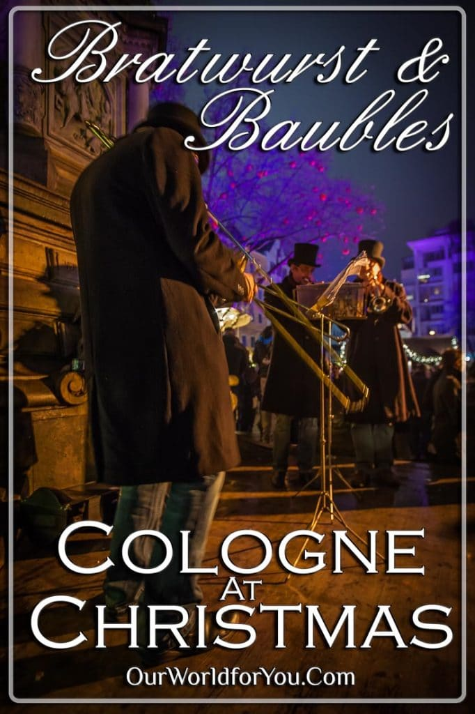 And the band played on, Christmas Markets, Cologne, Germany