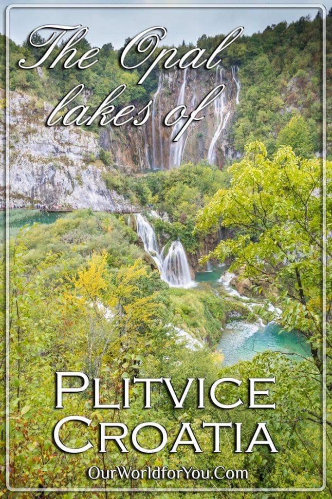 Opal lakes of Plitvice, Croatia