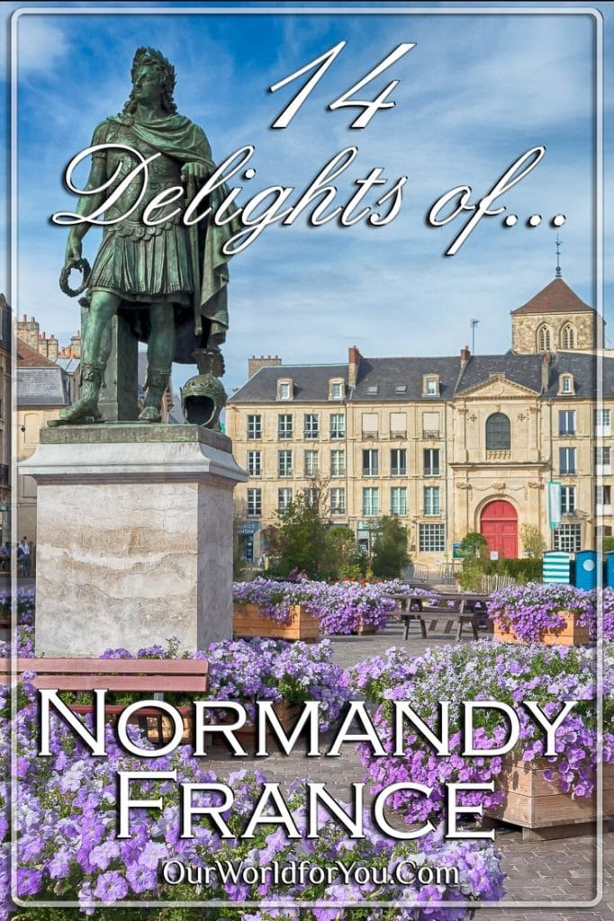 The Pin image of our post '14 of Normandy's delights, France'