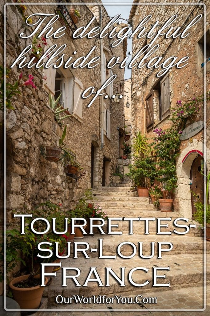 The Pin image for our post - 'Tourrettes-sur-Loup, France'