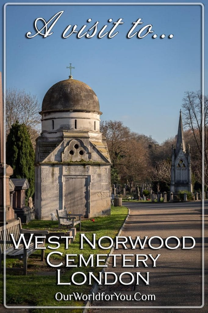 A visit to West Norwood Cemetery, London