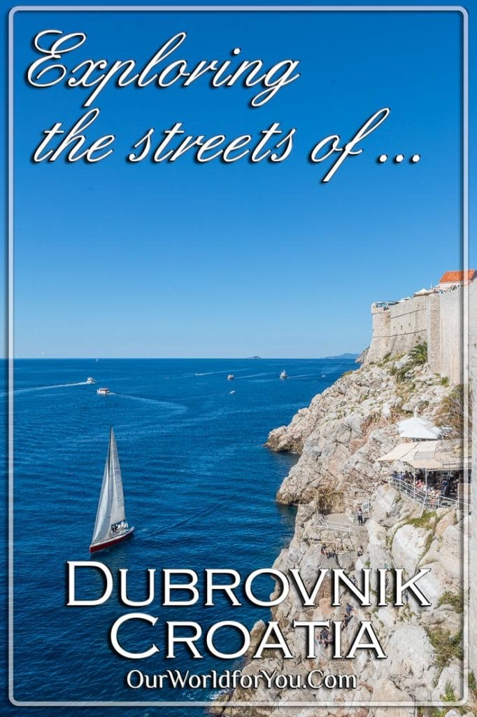 Exploring the streets of Dubrovnik, Croatia