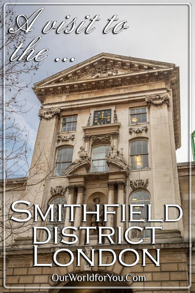 The Pin image of our post - 'The district of Smithfield, London, England'