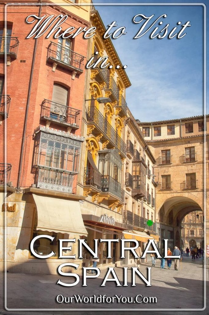 The Pin image for our post 'Where to visit in Central Spain'