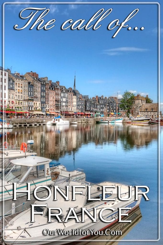 The Pin image of our post 'The call of Honfleur, France''