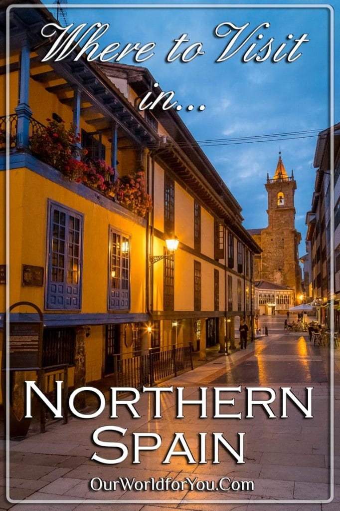 Where to Visit in Northern Spain