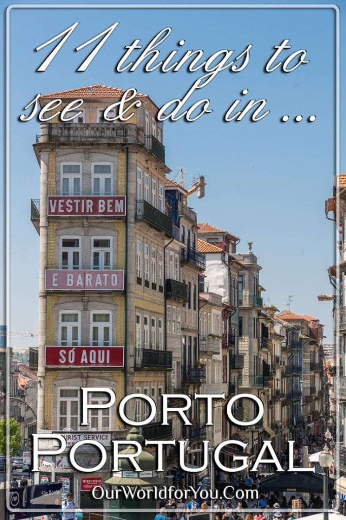 The Pin image for our post - '11 things to see & do in Porto, Portugal'