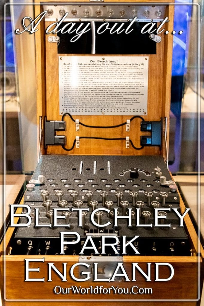 The pin image for our post - 'A day out at Bletchley Park, Buckinghamshire, England, UK'