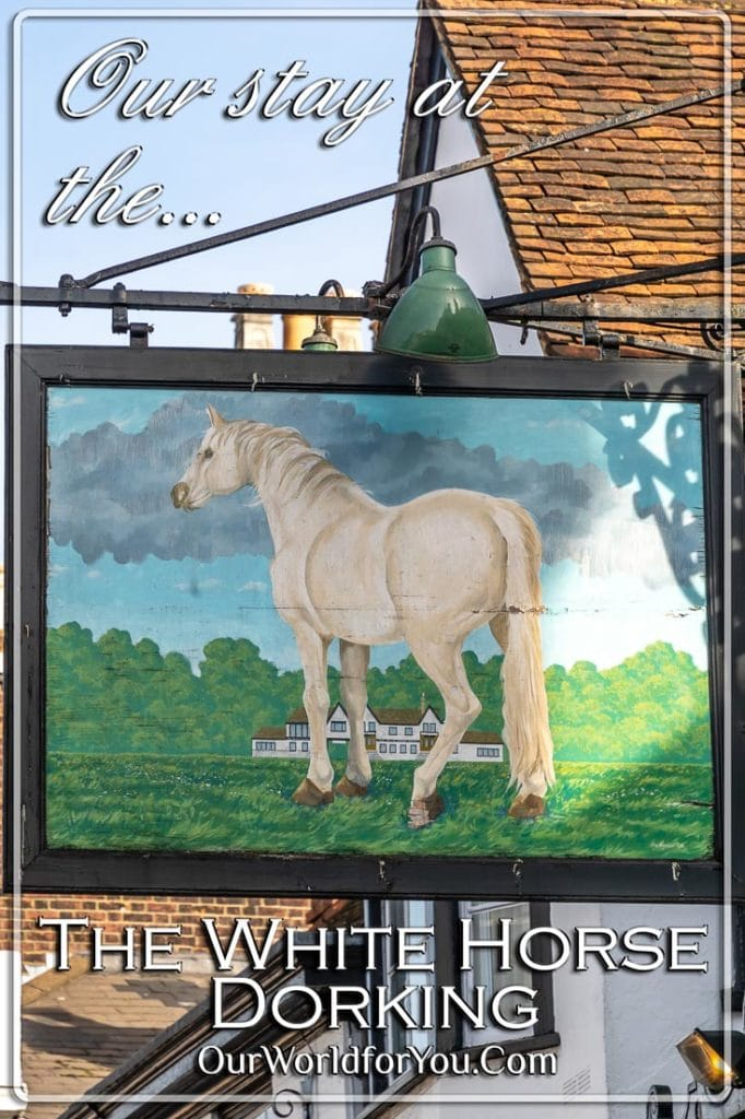 The Pin Image for our post - 'Our stay at the White Horse, Dorking'