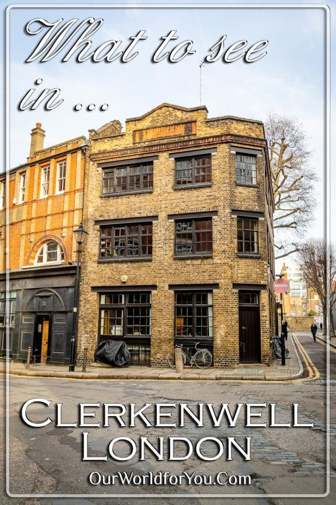 The Pin image for our post - 'What to see in Clerkenwell, London, England'
