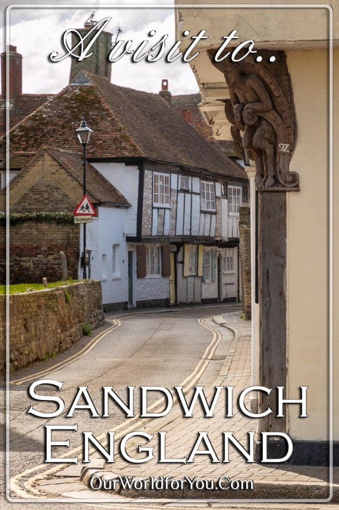 A visit to Sandwich in Kent, England