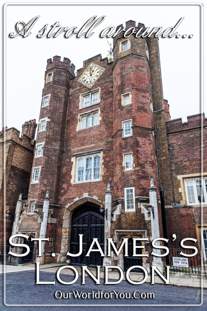 The Pin image for our post - 'A stroll around St. James's, London, England'