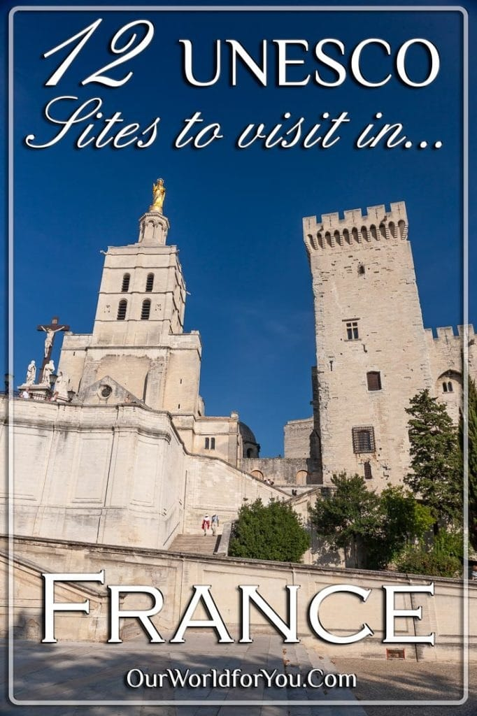 The Pin image for our post - '12 UNESCO Sites to visit in France'