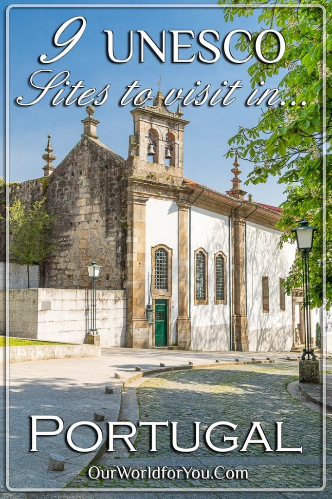 The Pin image of our post - '9 UNESCO Sites to visit in Portugal'