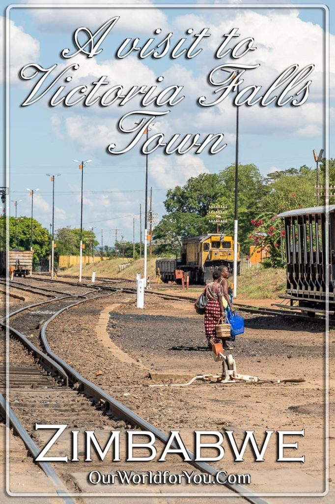 The Pin Image for our post - 'A visit to Victoria Falls Town, Zimbabwe'