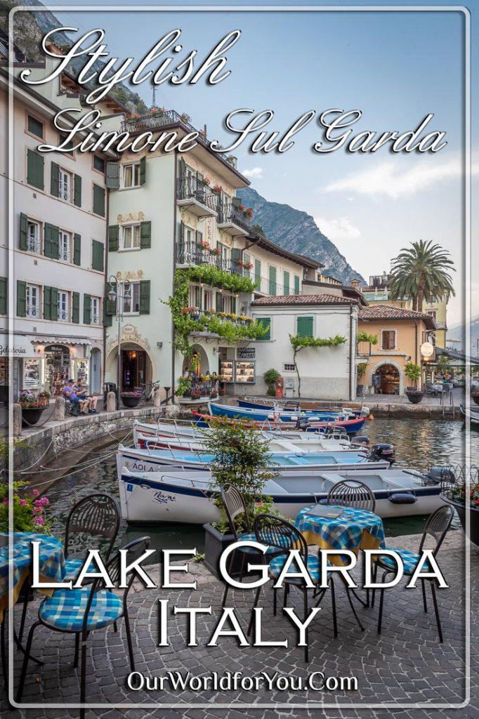 The Pin image for the post 'Stylish Limone Sul Garda, Lake Garda, Italy'