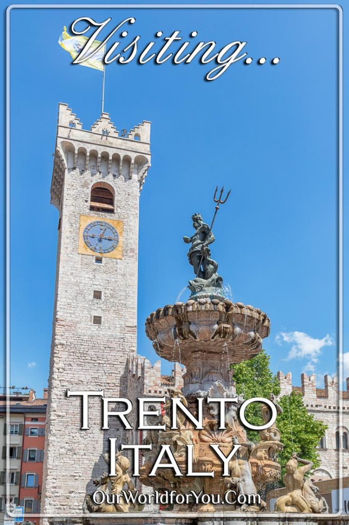 "The Pin image for our post - ""Visiting Trento, in mountainous northern Italy'"