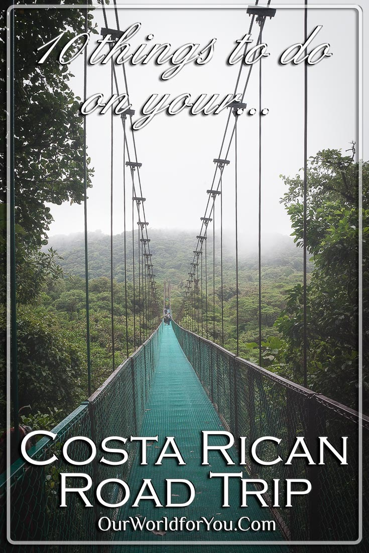 The pin image for our post - '10 things to do on your Costa Rican Road Trip'