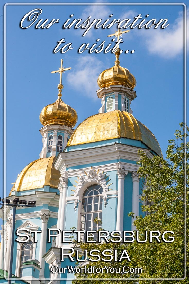 The Pin for our post - 'A city of mystery to me: St Petersburg, Russia'