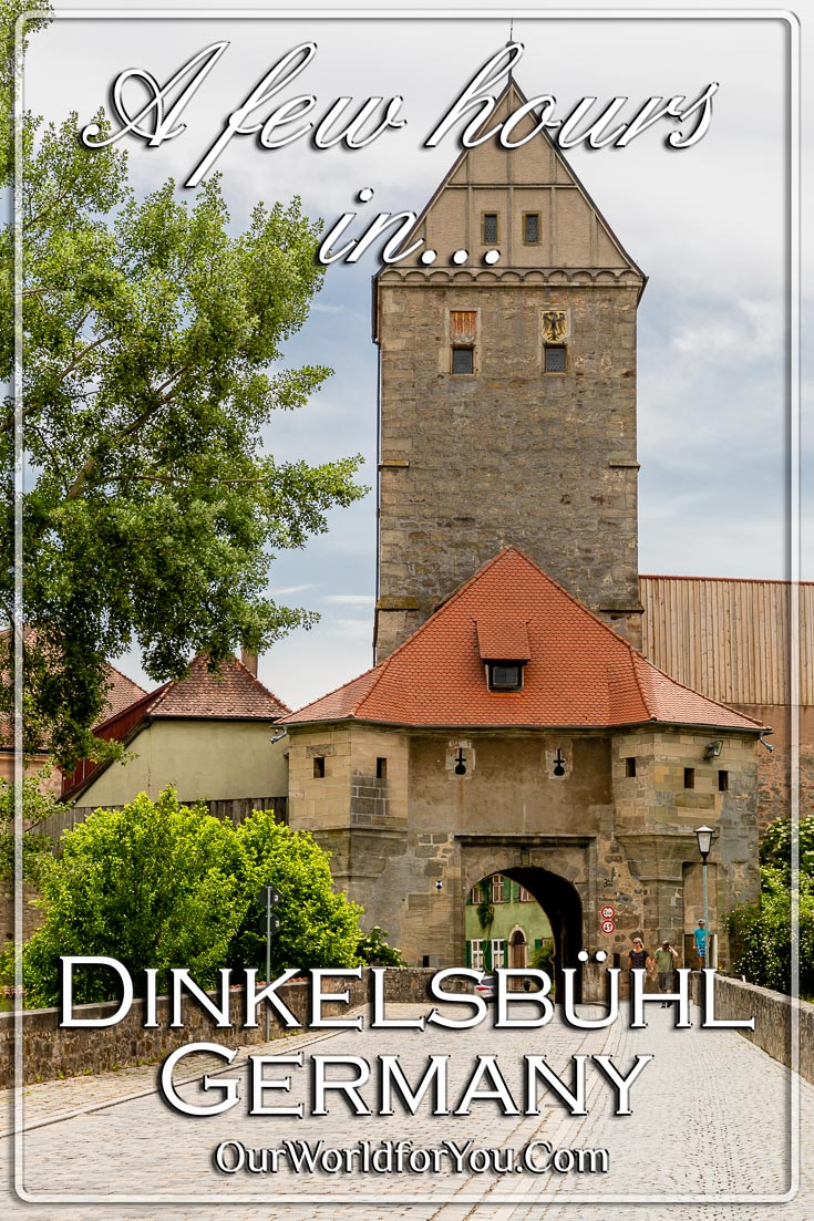 Our Pin image for the post -  'A few hours in Dinkelsbühl, Bavaria, Germany'