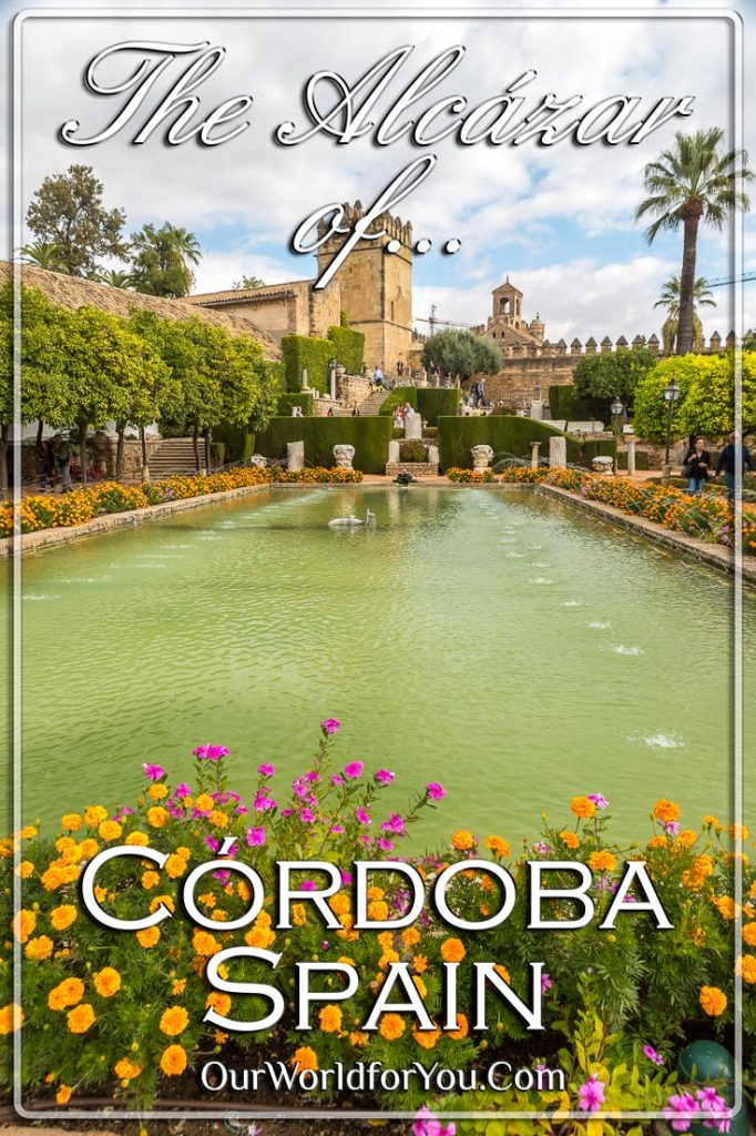 Alcázar of Córdoba, Spain