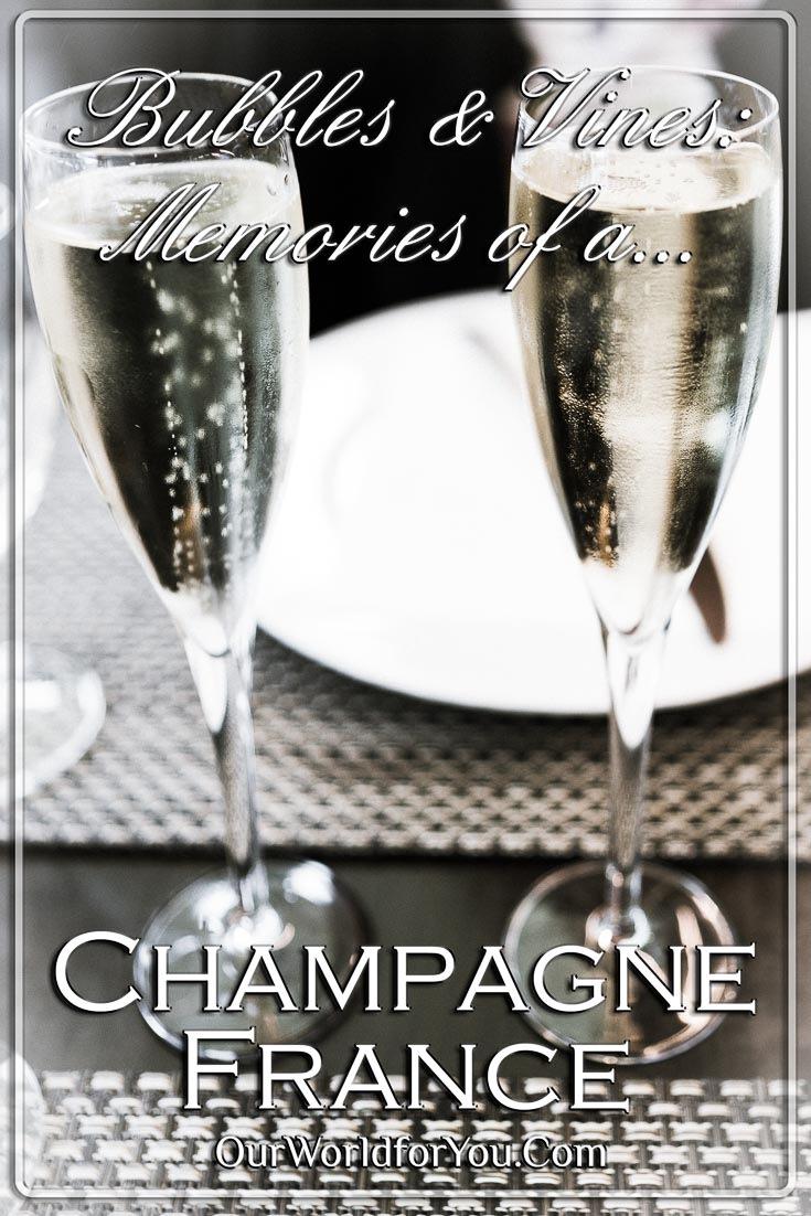 Bubbles & Vines, Champagne, France