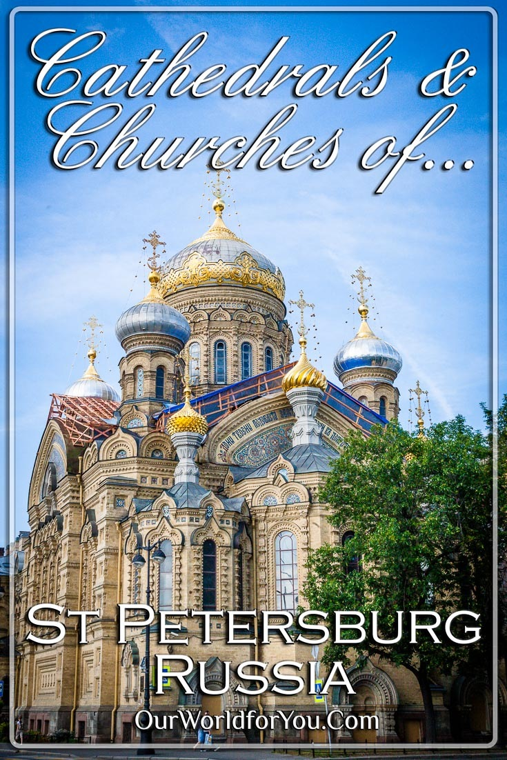 The pin image for our post - 'Cathedrals & Churches of St Petersburg, Russia'