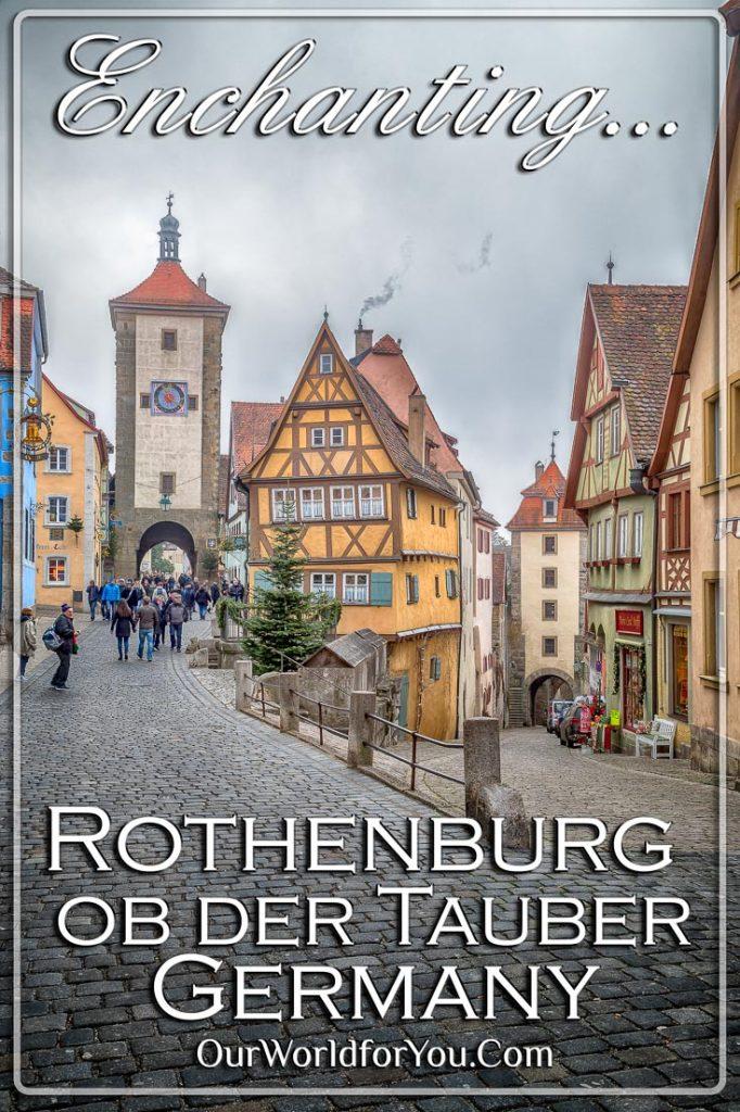 Enchanting Rothenburg ob der Tauber, Germany