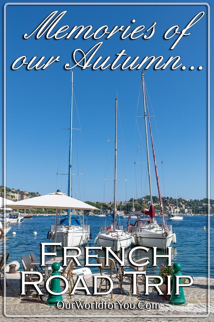 The Pin image of our post -'Memories of our Autumn road trip through France'