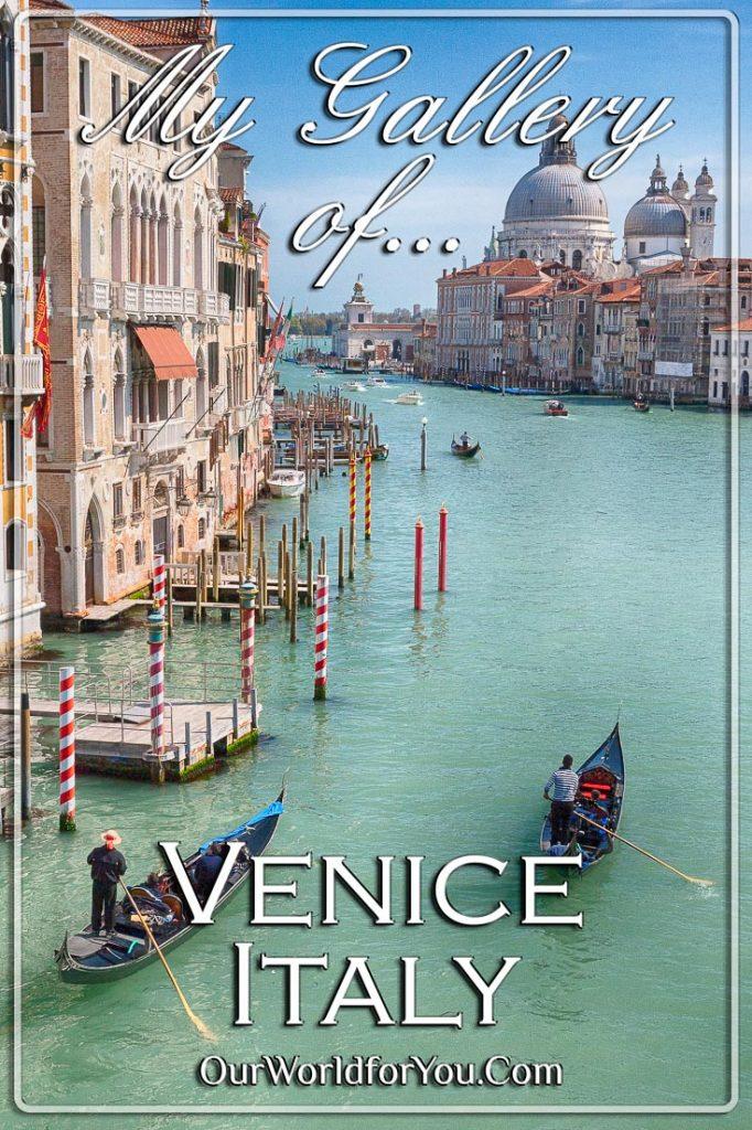 A Gallery of Venice, Venice, Italy