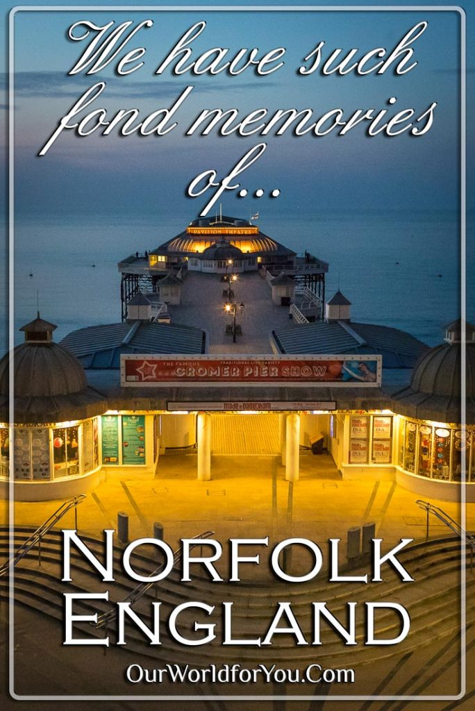 The Pin image for our post - 'Norfolk, we have such fond memories'