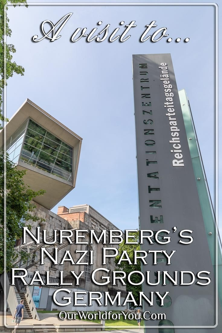 The Pin image for our post - 'Nuremberg's Nazi Party Rally Grounds, Germany'