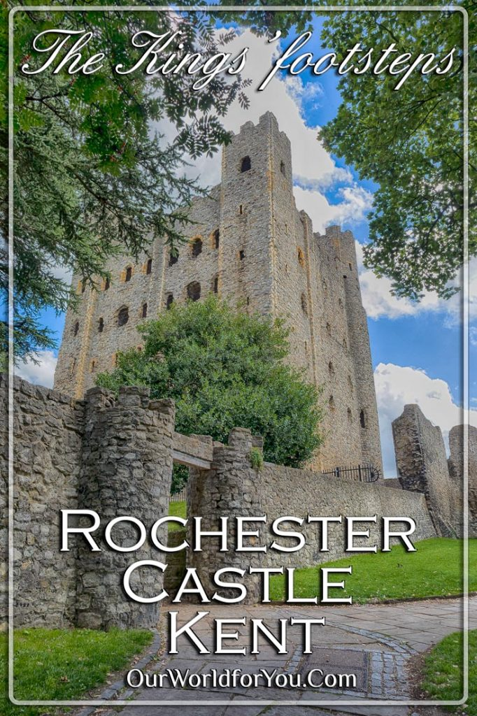 The pin image for our post - 'The Kings' footsteps, Rochester Castle, Kent, England'